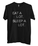 Eat A Lot Sleep A Lot T-shirt Men