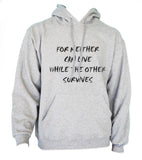 For Neither Can Live While The Other Survives Unisex Pullover Hoodie