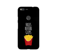 Fries Before Guys LG and Google Pixel Snap or Tough Phone Case
