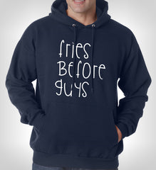 Fries Before Guys Unisex Pullover Hoodie