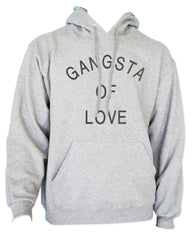 Gangsta Of Love Quotes Unisex Pullover Hoodie - Meh. Geek - 1