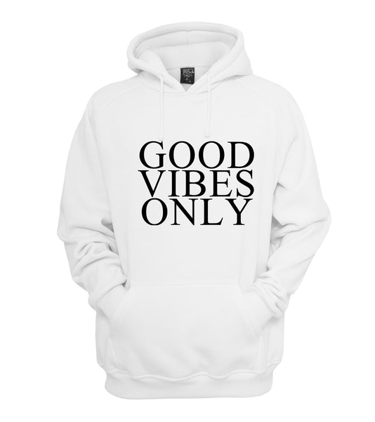 Good Vibes Only Unisex Pullover Hoodie