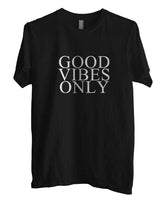 Good Vibes Only T-shirt Men