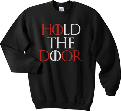 Hold the Door Red Game of Thrones Unisex Crewneck Sweatshirt - Meh. Geek - 1