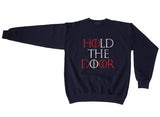 Hold the Door Red Game of Thrones Unisex Crewneck Sweatshirt - Meh. Geek - 2