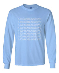 1800 Hotline Bling Drake Long Sleeve T-shirt for Men - Meh. Geek