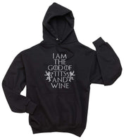 I am the God of Tits and Wine Tyrion Lannister quotes Game of Thrones Unisex Pullover Hoodie - Meh. Geek - 2