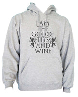 I am the God of Tits and Wine Tyrion Lannister quotes Game of Thrones Unisex Pullover Hoodie - Meh. Geek - 1