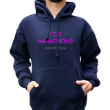 I Do Marathons On Netflix Unisex Pullover Hoodie - Meh. Geek