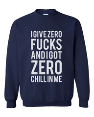I Give Zero Fucks and I Got Zero Chill in Me Ariana Grande Lyrics Unisex Crewneck Sweatshirt - Meh. Geek - 3