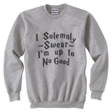 "Quote by J.K. Rowling ""I solemnly swear that I am up to no good"" with Harry potter Font Unisex Crewneck Sweatshirt - Meh. Geek - 2"