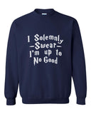"Quote by J.K. Rowling ""I solemnly swear that I am up to no good"" with Harry potter Font Unisex Crewneck Sweatshirt - Meh. Geek - 4"