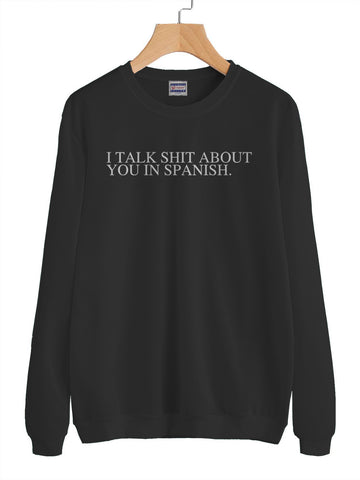 I Talk Shit About You In Spanish Camila Cabello Unisex Crewneck Sweatshirt Adult