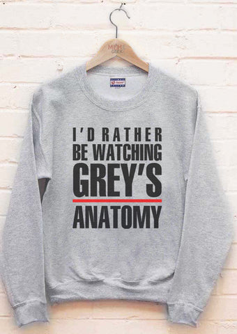 I'd Rather be Watching Grey's Anatomy Unisex Crewneck Sweatshirt Adult