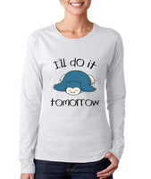 I'll Do It Tomorrow Snorlax Long sleeve T-shirt for Women