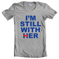 I'm Still With Her | Presidential Election 2016 | Women T-shirt - Meh. Geek - 1