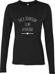 Jack Johnson Is My Boyfriend LOVE Long sleeve T-shirt for Women - Meh. Geek