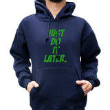Just Do It Later Unisex Pullover Hoodie - Meh. Geek