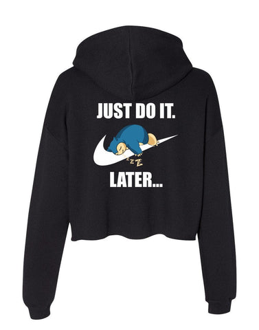 Just Do It Later Snorlax On Back Cropped Hoodie