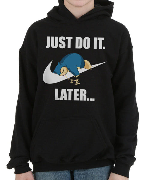 Just Do It Later Snorlax Front Kid / Youth Hoodie