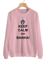 Keep Calm And Bankai Unisex Crewneck Sweatshirt Adult