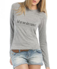lol ur not Alex Turner Long sleeve T-shirt for Women - Meh. Geek - 3