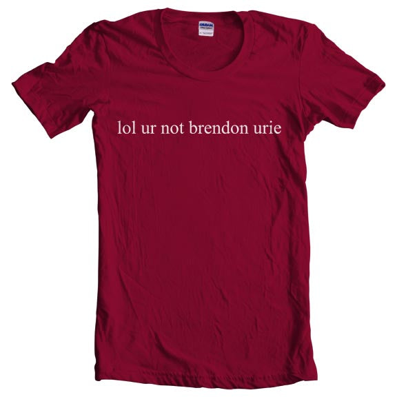 7b4d034a 21.50 USD Lol Ur Not Brendon Urie Panic! at the disco Women T-shirt ...