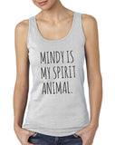 Mindy Is My Spirit Animal Women Tank Top