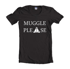 Muggle Please Harry Potter T-shirt Women