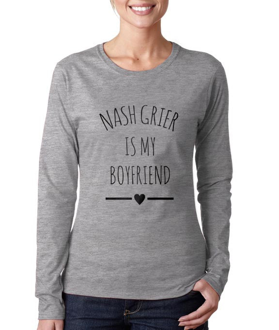 Nash Grier Is My Boyfriend LOVE Long sleeve T-shirt for Women - Meh. Geek - 3