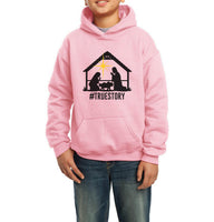 Christmas Nativity HASHTAG True Story Kid / Youth Hoodie