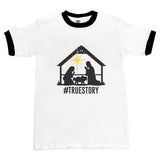 Christmas Nativity HASHTAG True Story Ringer Unisex T-shirt / tee
