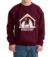 Christmas Nativity HASHTAG True Story Kid / Youth Crewneck Sweatshirt