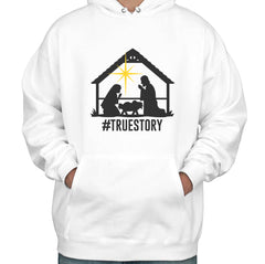 Christmas Nativity HASHTAG True Story Unisex Pullover Hoodie