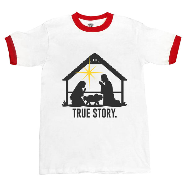 Christmas Nativity True Story Ringer Unisex T-shirt / tee