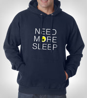 Need More Sleep Unisex Pullover Hoodie