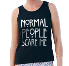Normal People Scare Me Women Tank Top