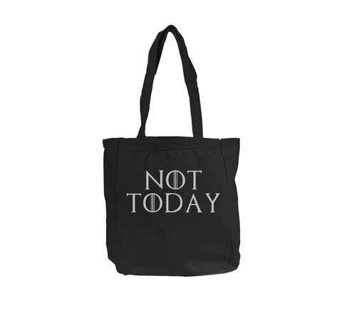 Not Today Tote bag BE008 12 OZ