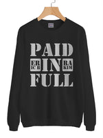 Paid In Full Eric B and Rakim Unisex Crewneck Sweatshirt Adult