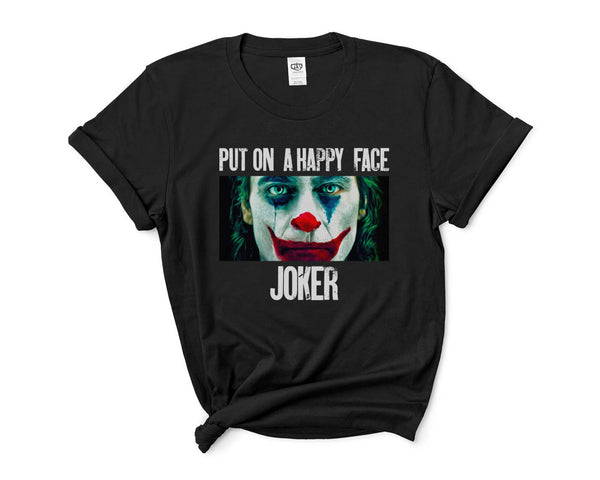 Put On Happy Face Joker Women T-shirt Tee