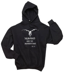 Ryuk Death Note Shinigami Human Are So Intereting Unisex Pullover Hoodie - Meh. Geek