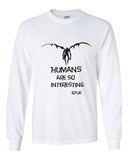 Human Are So Interesting Ryuk Shinigami Death Note Manga Anime Long Sleeve T-shirt for Men - Meh. Geek