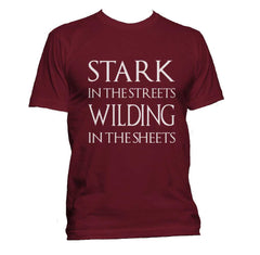 Stark In The Streets Wilding In The Sheets Men T-shirt / Tee