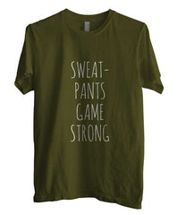 Sweat Pants Game Strong T-shirt Men - Meh. Geek - 2