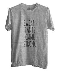 Sweat Pants Game Strong T-shirt Men - Meh. Geek - 4