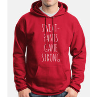 Sweat Pants Game Strong Pullover Hoodie - Meh. Geek
