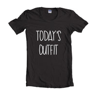 Today's Outfit Women T-shirt