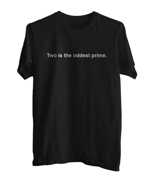 Two Is The Oddest Prime T-shirt Men / Men Tee