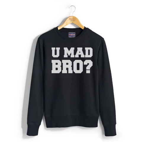 U Mad Bro ? Unisex Crewneck Sweatshirt Adult