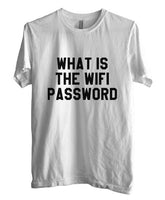 What Is The Wifi Password T-shirt Men